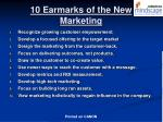 10 earmarks of the new marketing