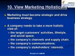 10 view marketing holistically