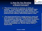 2 how do you develop a brand concept