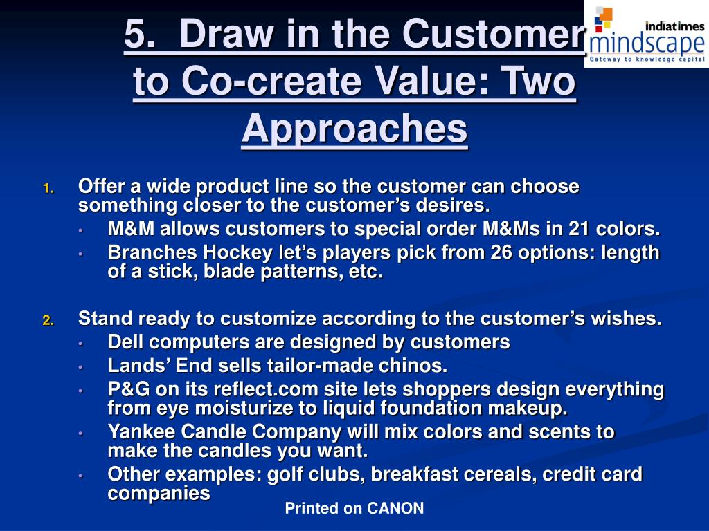 5.  Draw in the Customer