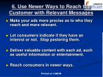 6 use newer ways to reach the customer with relevant messages