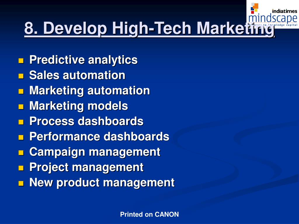 8. Develop High-Tech Marketing