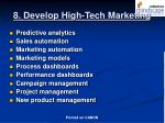 8 develop high tech marketing