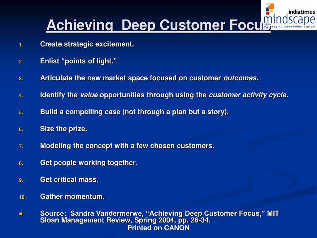 Achieving  Deep Customer Focus