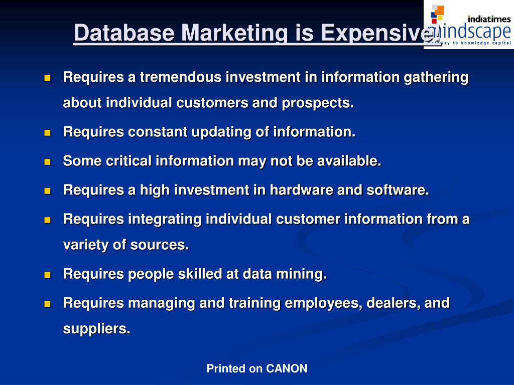 Database Marketing is Expensive!