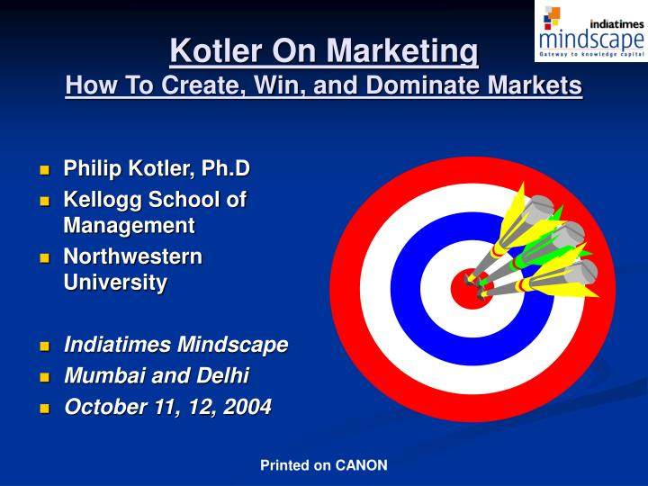 Kotler on marketing how to create win and dominate markets