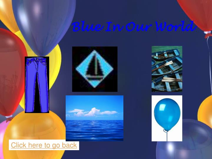 Blue In Our World