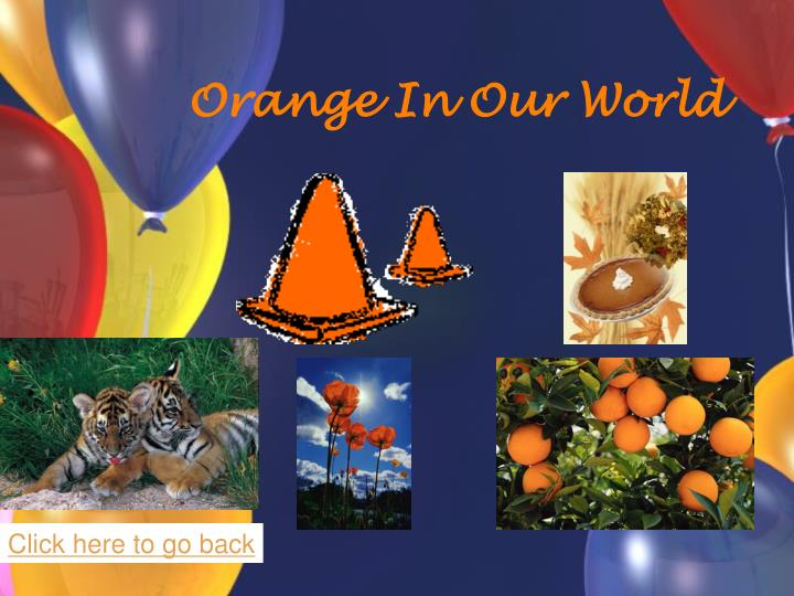 Orange In Our World