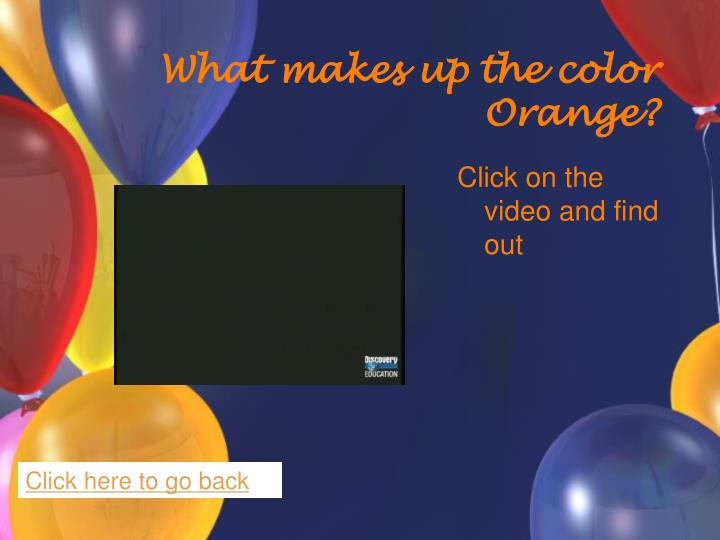 What makes up the color Orange?
