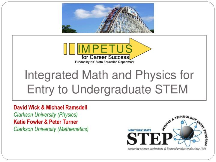 integrated math and physics for entry to undergraduate stem n.