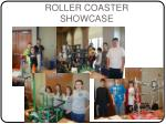 roller coaster showcase