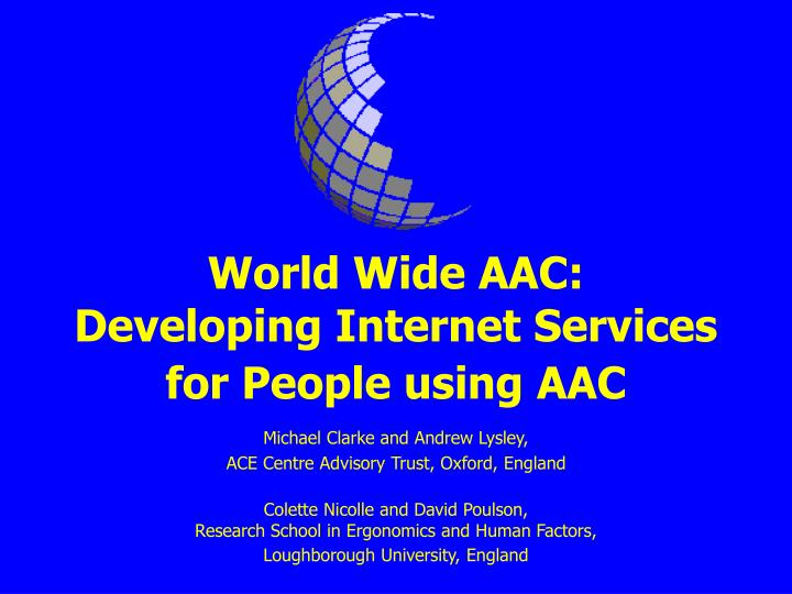 world wide aac developing internet services for people using aac n.