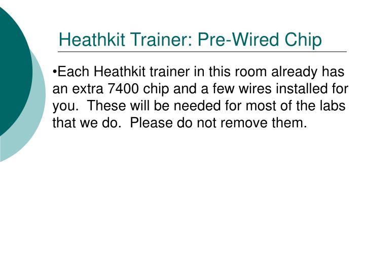 Heathkit Trainer: Pre-Wired Chip