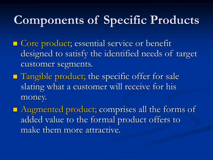 Components of Specific Products