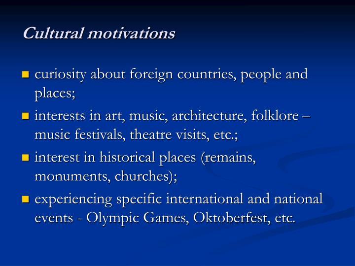 Cultural motivations