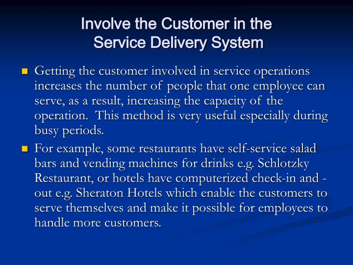 Involve the Customer in the