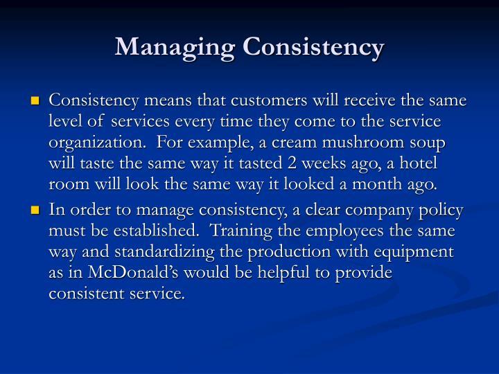 Managing Consistency
