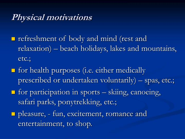 Physical motivations