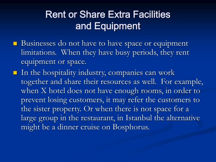 Rent or Share Extra Facilities