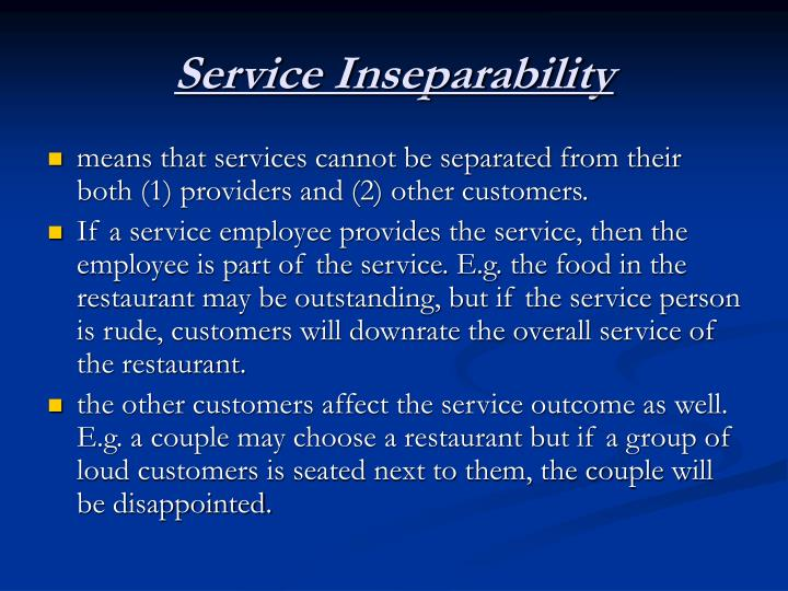 Service Inseparability