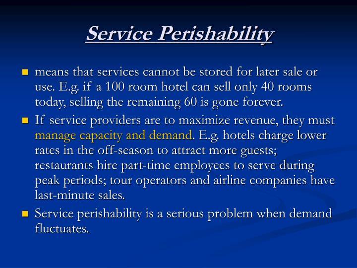 Service Perishability