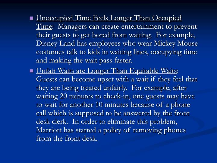 Unoccupied Time Feels Longer Than Occupied Time