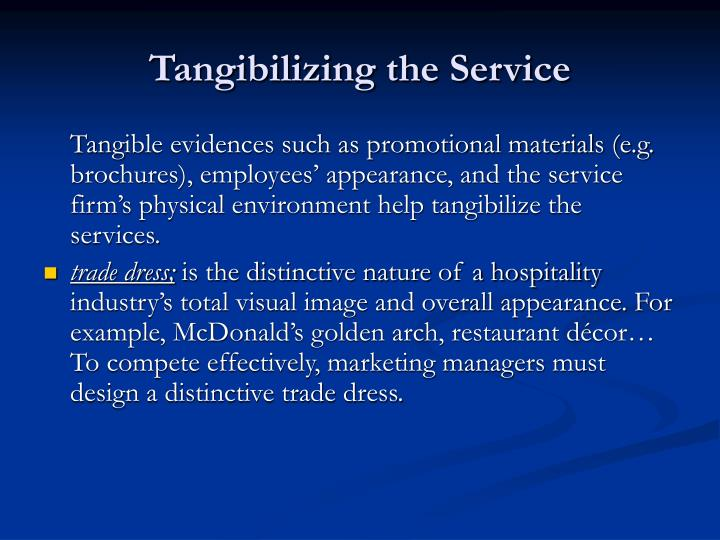 Tangibilizing the Service