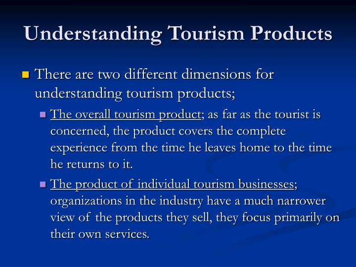 Understanding Tourism Products