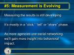 5 measurement is evolving