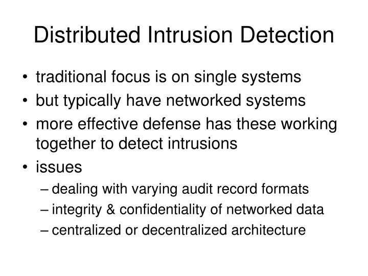 Distributed Intrusion Detection
