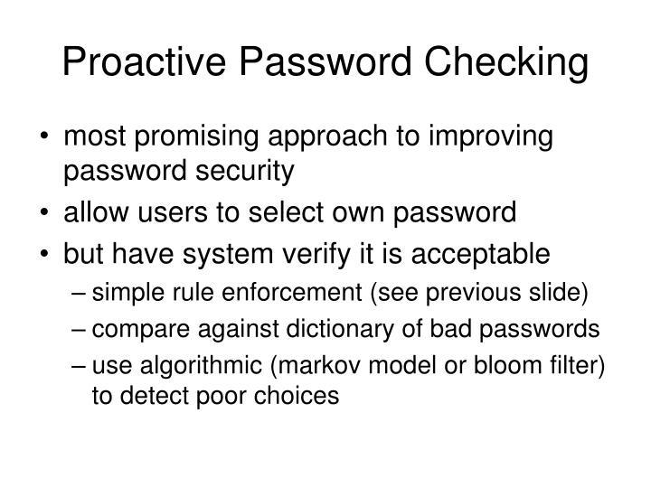 Proactive Password Checking