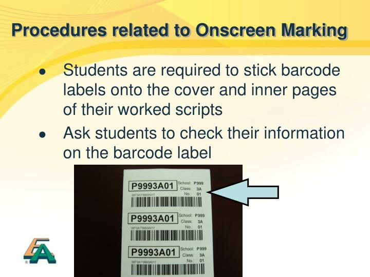 Procedures related to Onscreen Marking