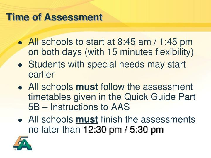 Time of Assessment