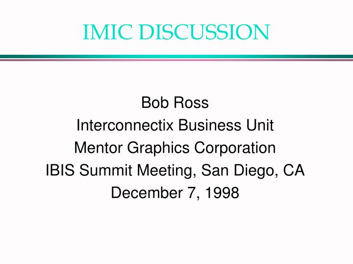 Imic discussion