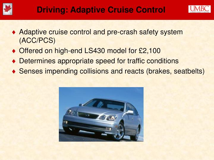 Driving: Adaptive Cruise Control