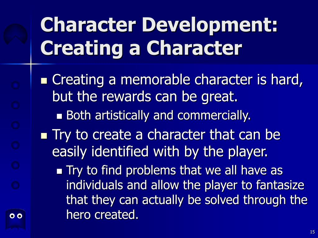 Character Development: Creating a Character