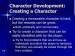 character development creating a character