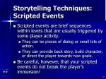 storytelling techniques scripted events