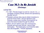 case 30 3 in re jercich discharge