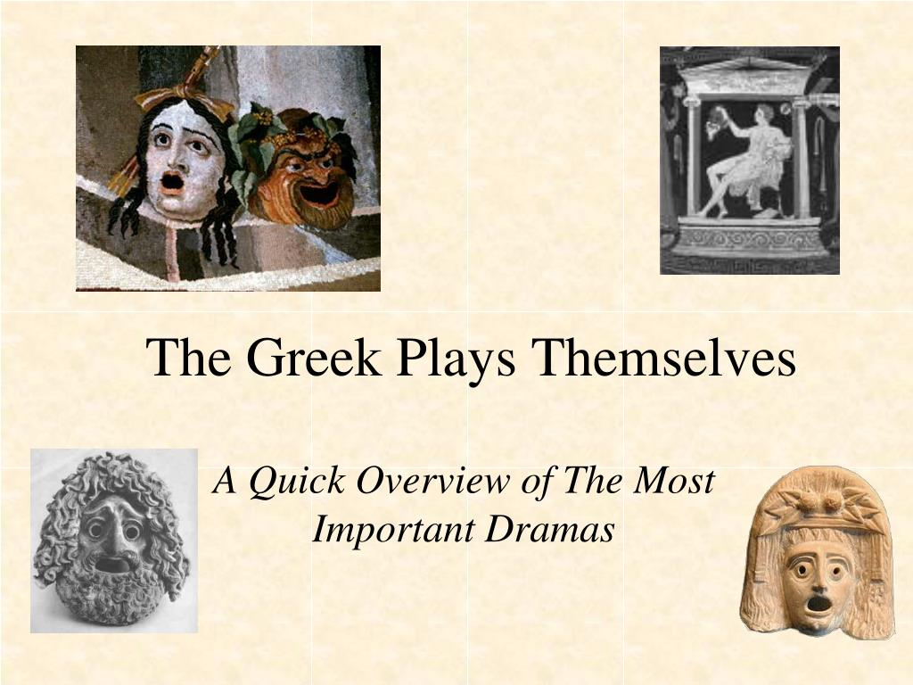 the greek plays themselves l.