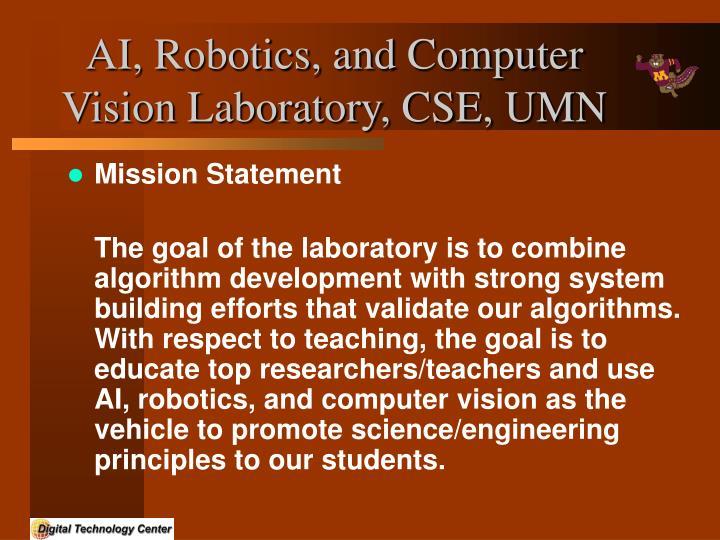 Ai robotics and computer vision laboratory cse umn3