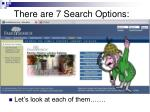there are 7 search options