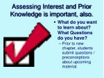 assessing interest and prior knowledge is important also