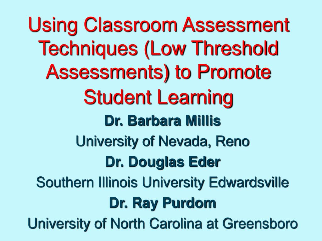 PPT - Using Classroom Assessment Techniques (Low Threshold