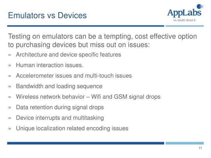 Emulators vs Devices