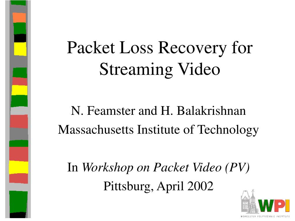 packet loss recovery for streaming video l.