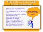 rationale for academic integrity as if it were necessary