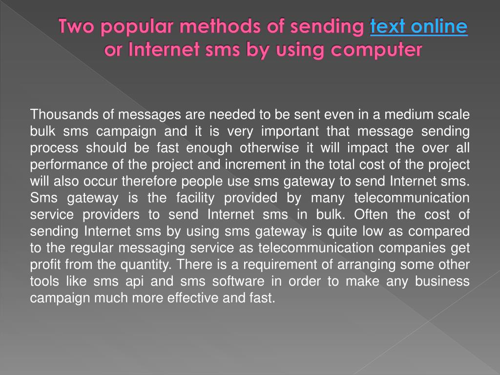 Two popular methods of sending