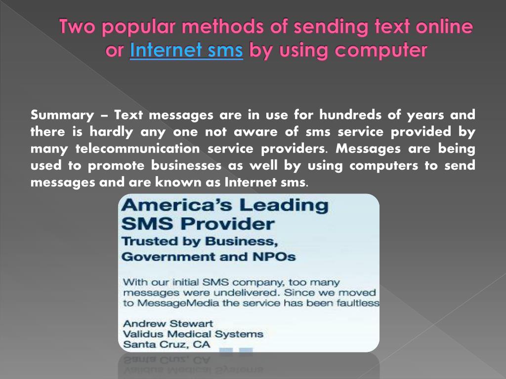 Two popular methods of sending text online or