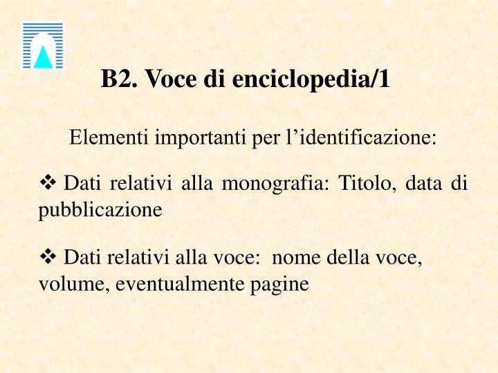 B2. Voce di enciclopedia/1